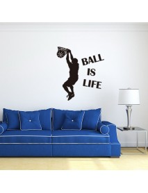1PC Hot Sale Wallpaper Ball Is Life Playing Basketball Sport Wall Sticker for Kids Rooms Mural Decor
